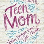 A Teen Mom's Story: Tricia Goyer